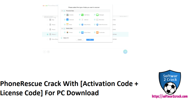PhoneRescue Crack With [Activation Code + License Code] For PC Download