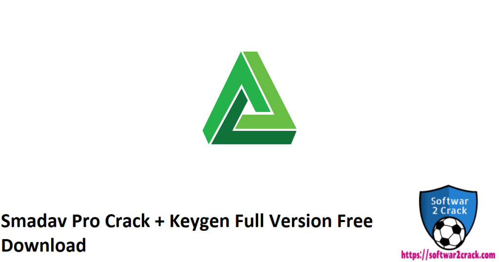 Smadav Pro Crack + Keygen Full Version Free Download