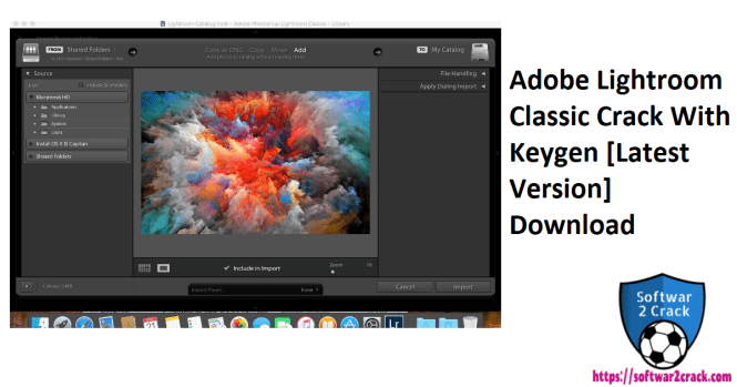 Adobe Lightroom Classic Crack With Keygen [Latest Version] Download