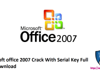 Microsoft office 2007 Crack With Serial Key Full free Download