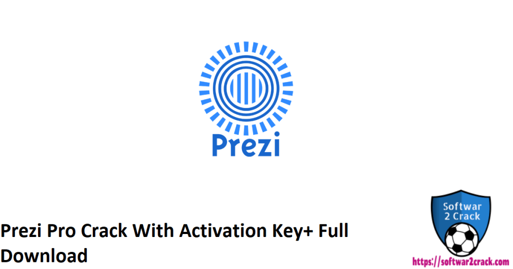 Prezi Pro Crack With Activation Key+ Full Download