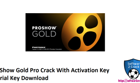 ProShow Gold Pro Crack With Activation Key +Serial Key Download