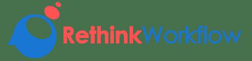 Rethink Workflow