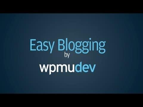 WPMU DEV Easy Blogging 3.3.5