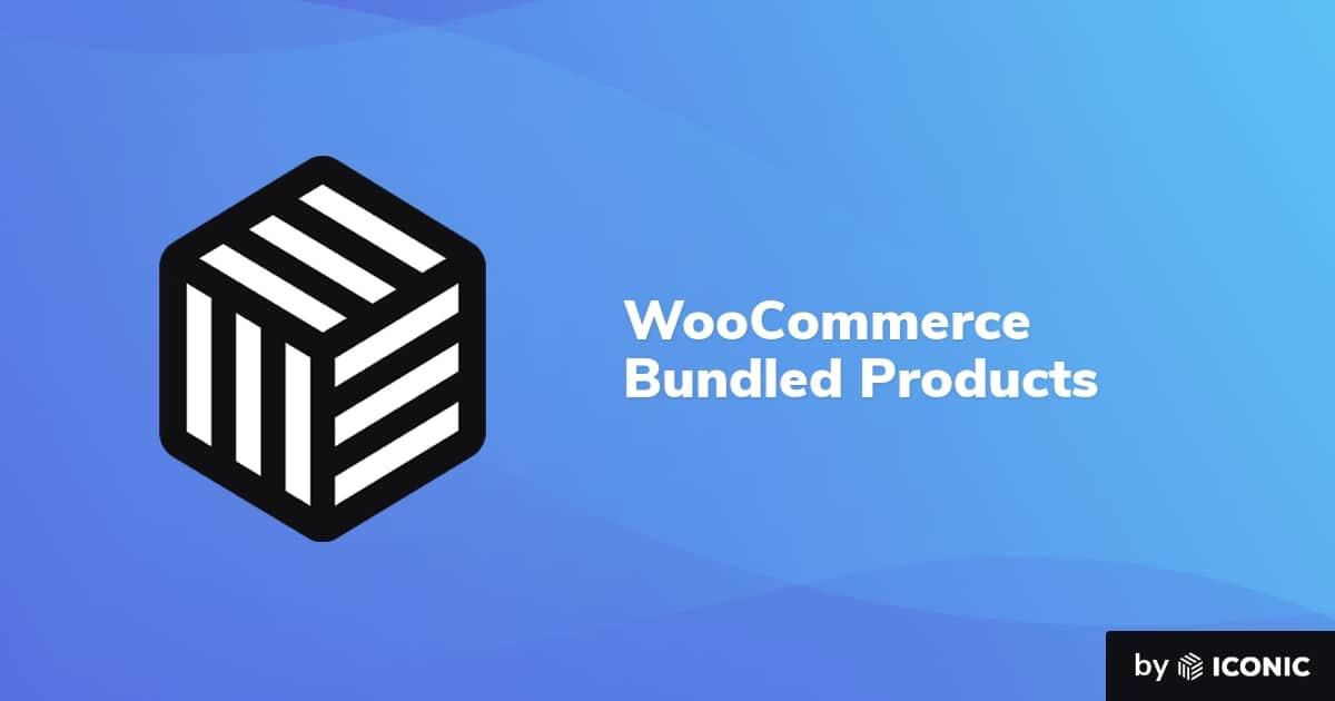 WooCommerce Bundled Products – Iconic