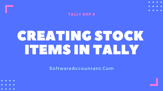 creating stock items in tally
