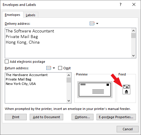 Click on the feed button to set how the envelop should be placed in the printer's tray