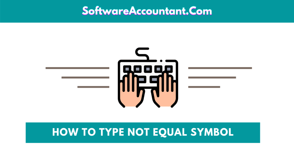 How to type not equal to symbol