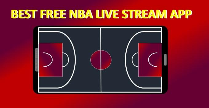 BEST FREE NBA LIVE STREAM APP