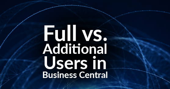 Full vs Additional Users in Business Central