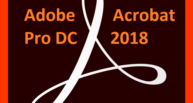 Adobe Acrobat Pro DC 2018 feature image