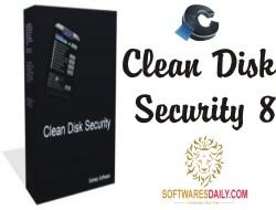 Clean Disk Security 8.06 Crack Keygen Full Free Download