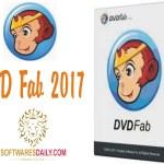 DVDFab 2017 Serial Key & Crack Patch Free Download