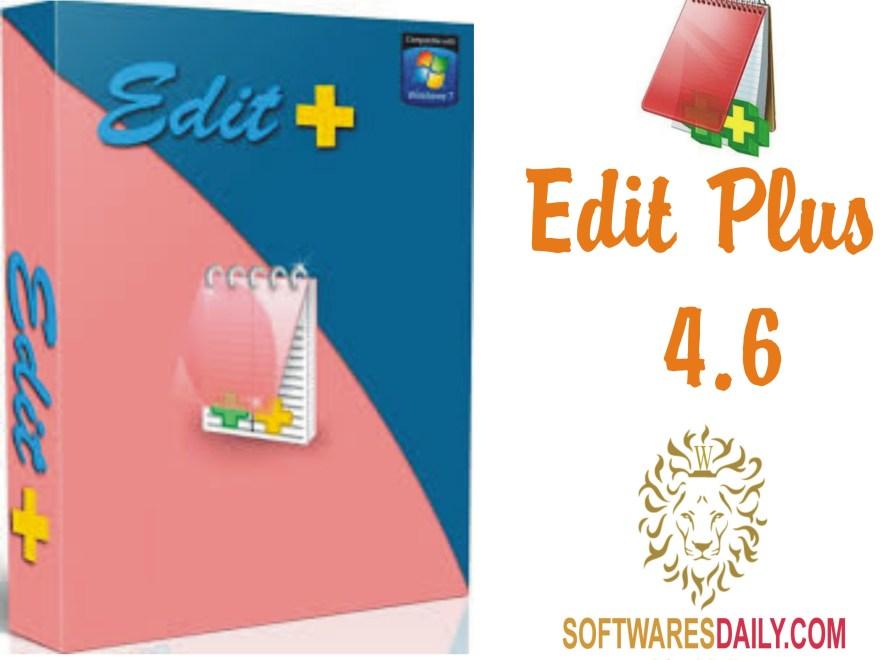 EditPlus 4.6 Build 1217 Serial Key & Crack Final Download