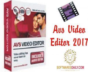 AVS Video Editor 2017 Crack Activation Key Full Download