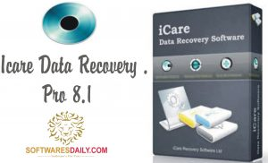 iCare Data Recovery Pro 8.1 Patch & Keygen Free Download