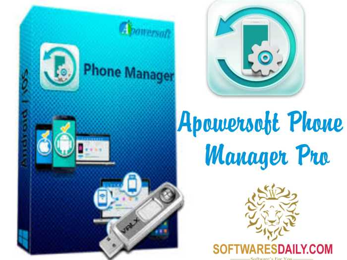Apowersoft Phone Manager Pro 2.8 Crack Full Free Download