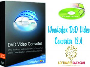 WonderFox DVD Video Converter 12.4 License Key & Patch Download