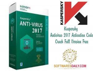 Kaspersky Antivirus 2017 Activation Code Crack Full Version Free