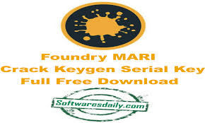 Foundry MARI Crack Keygen Serial Key Full Free Download