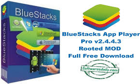 BlueStacks App Player Pro v2.4.4.3 Rooted MOD Full Free Download