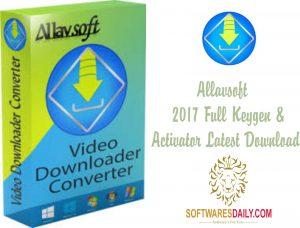 Allavsoft 2017 Full Keygen & Activator Latest Download