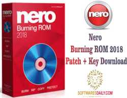 Nero Burning ROM 2018 Patch + Key Download