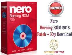 Nero Burning ROM 2018 Patch + Key Download