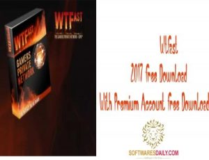 Wtfast 2017 Free Download With Premium Account Free DownloadWtfast 2017 Free Download With Premium Account Free Download