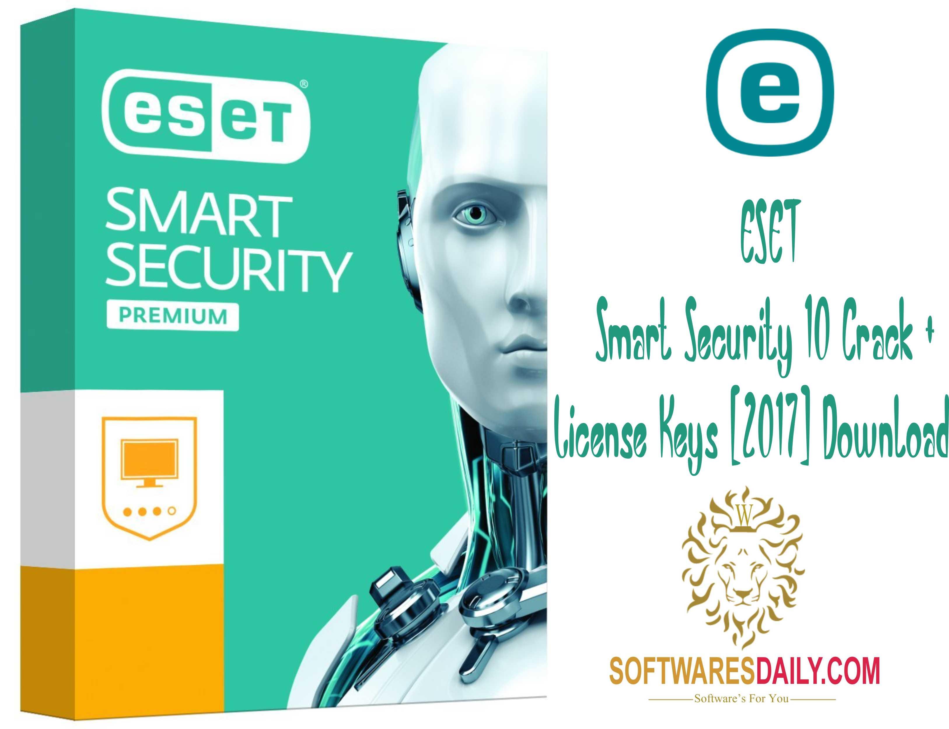 ESET Smart Security 10 Crack + License Keys [2017] Download