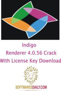 Indigo Renderer 4.0.56 Crack With License Key Download