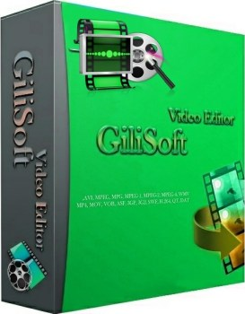 GiliSoft Video Editor 8.0.1 Crack + Serial Key Free Download