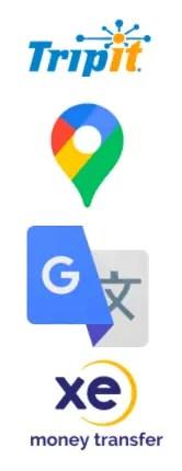 Travel Apps, TripIt, Google maps, Google translate, XE Currency Converter