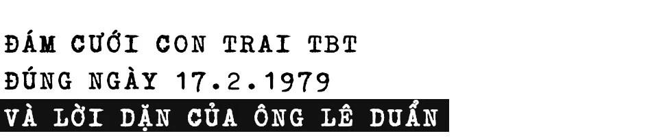 Thái độ của TBT Lê Duẩn với lãnh đạo Trung Quốc trước, trong và sau Chiến tranh biên giới - Ảnh 21.