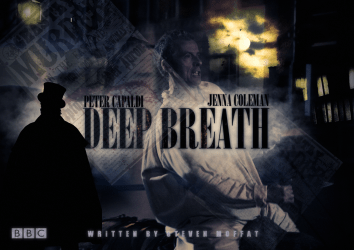 "Doctor Who - ""Deep Breath"""
