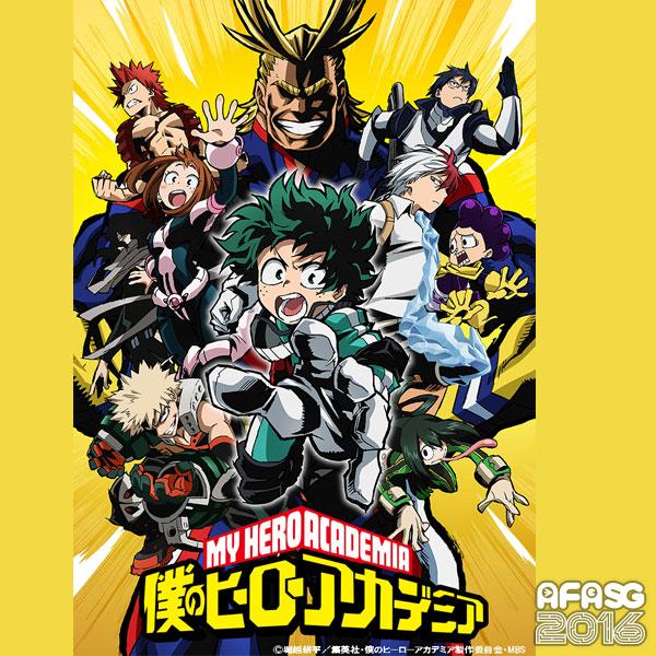 AFASG16: Feature Anime: Boku no Hero Academia ( My Hero Academia)
