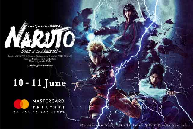 Live Spectacle NARUTO – Song of the Akatsuki – Comes to Singapore 10th and 11th June!