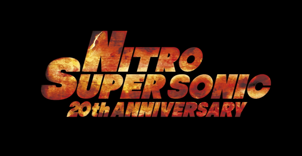 """NITRO SUPER SONIC 20th ANNIVERSARY"" Drops on YouTube for a Limited Time Period!"