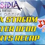 - 攻略動画 - Dissidia Final Fantasy: Opera Omnia SQEX STREAM WINTER DFFOO EVENT RECAP!!