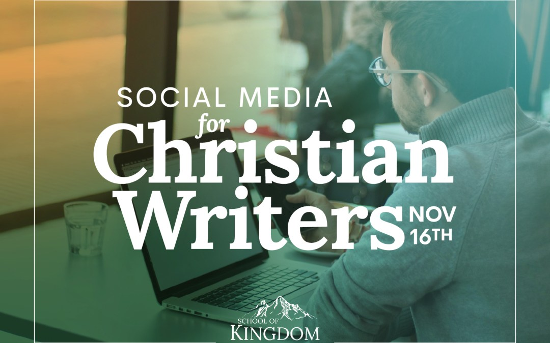 Social Media for Christian Writers Seminar – November 16, 2019