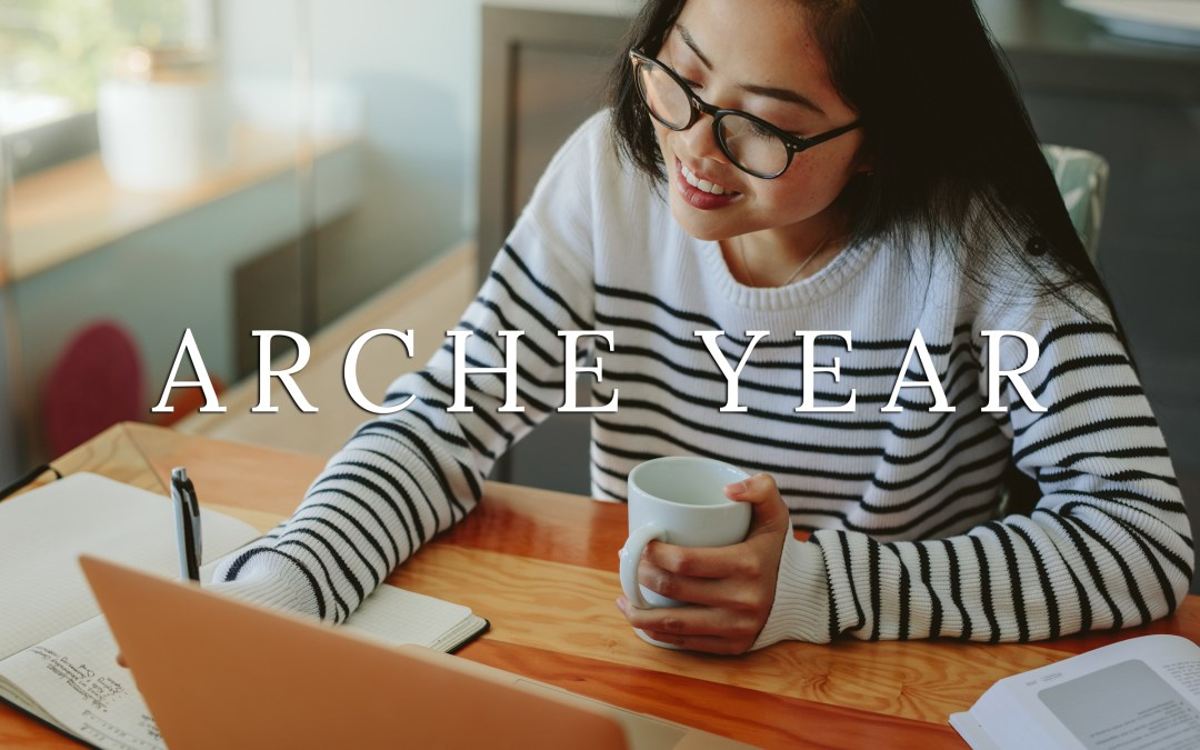 Introducing Arche Year