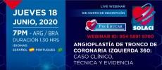 Angioplastia de Tronco de Coronaria Izquierda 360: Caso clínico, Técnica y Evidencia