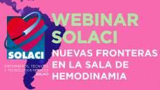 Webinar Técnicos y Enfermeros - Nuevas Fronteras en la Sala de Hemodinamia