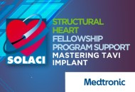SOLACI@MEDTRONIC: Structural Heart Fellowship Program Support: Mastering TAVI Implant