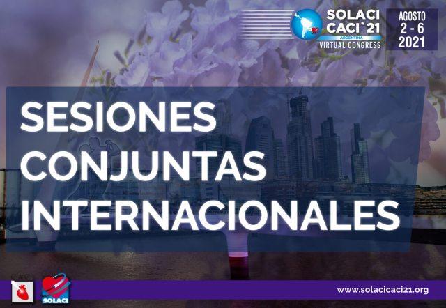 SOLACI-CACI 2021 | Sesiones Internacionales con las Sociedades Más Importantes del Mundo