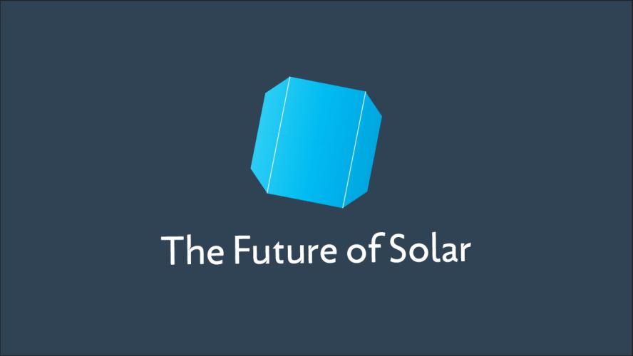 The Future of Solar