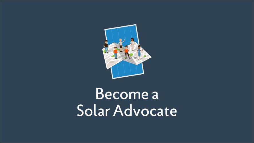 Become a solar advocate