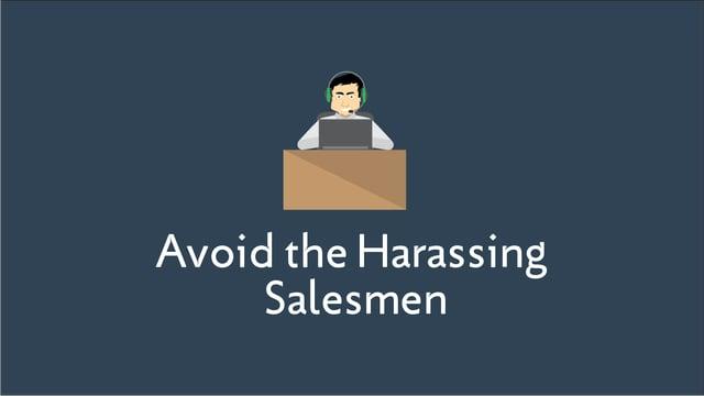 Avoiding the Harassing Salesmen