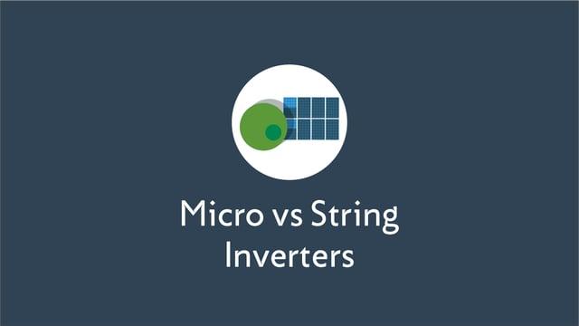 Choosing Between Micro and String Inverters