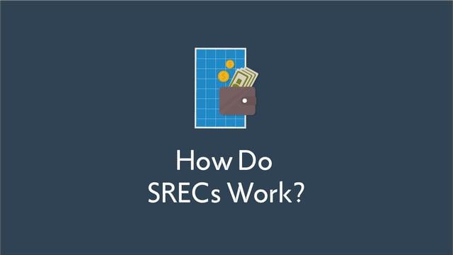 How Do SRECs Work?